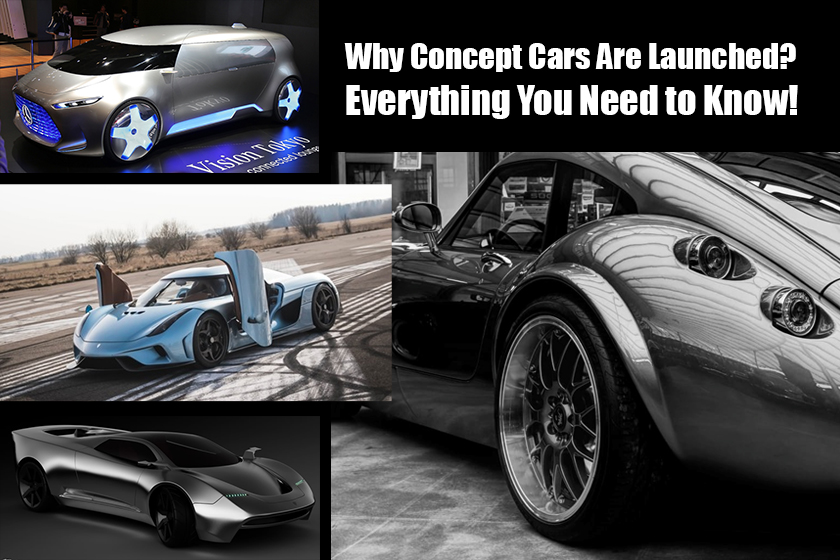 Why Concept Cars Are Launched? Everything You Need to Know!