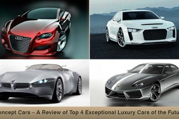 Concept Cars – A Review of Top 4 Exceptional Luxury Cars of the Future